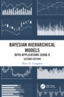 Bayesian Hierarchical Models : With Applications Using R, Second Edition - eBook