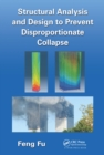 Structural Analysis and Design to Prevent Disproportionate Collapse - eBook