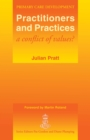 Practitioners and Practices : A Conflict of Values? - eBook