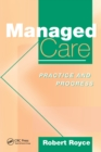 Managed Care : Practice and Progress - eBook