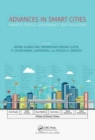 Advances in Smart Cities : Smarter People, Governance, and Solutions - Book