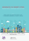 Advances in Smart Cities : Smarter People, Governance, and Solutions - eBook