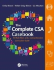 The Complete CSA Casebook : 110 Role Plays and a Comprehensive Curriculum Guide - Book