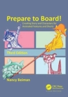Prepare to Board! Creating Story and Characters for Animated Features and Shorts - Book