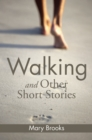 Walking and Other Short Stories - eBook