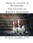 Medical, Genetic & Behavioral Risk Factors of Basset Hounds - eBook