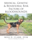 Medical, Genetic & Behavioral Risk Factors of  Bloodhounds - eBook