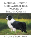 Medical, Genetic & Behavioral Risk Factors of Border Collies - eBook