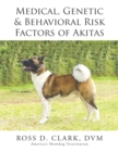 Medical, Genetic & Behavioral Risk Factors of Akitas - eBook