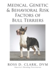 Medical, Genetic & Behavioral Risk Factors of Bull Terriers - eBook