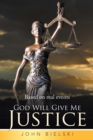 God Will Give Me Justice - eBook