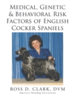 Medical, Genetic & Behavioral Risk Factors of  English Cocker Spaniels - eBook