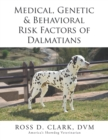Medical, Genetic & Behavioral Risk Factors of  Dalmatians - eBook