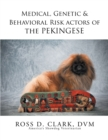 Medical, Genetic & Behavioral Risk Factors of the Pekingese - eBook