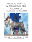 Medical, Genetic & Behavioral Risk Factors of Standard Schnauzers - eBook