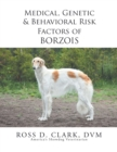 Medical, Genetic & Behavioral Risk Factors of Borzois - eBook