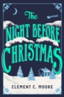 The Night Before Christmas : The Classic Account of the Visit from St. Nicholas - eBook