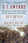 Hymns of the Republic : The Story of the Final Year of the American Civil War - eBook