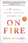 On Fire : The 7 Choices to Ignite a Radically Inspired Life - eBook