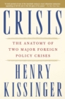 Crisis : The Anatomy of Two Major Foreign Policy Crises - eBook