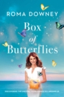 Box of Butterflies : Discovering the Unexpected Blessings All Around Us - Book