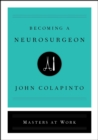 Becoming a Neurosurgeon - eBook
