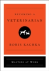 Becoming a Veterinarian - eBook