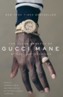 The Autobiography of Gucci Mane - Book
