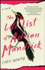 The Life List of Adrian Mandrick : A Novel - eBook