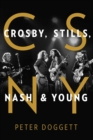CSNY : Crosby, Stills, Nash and Young - eBook