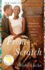 From Scratch : A Memoir of Love, Sicily, and Finding Home - eBook