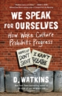 We Speak for Ourselves : A Word from Forgotten Black America - eBook