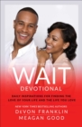 The Wait Devotional : Daily Inspirations for Finding the Love of Your Life and the Life You Love - eBook