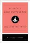 Becoming a Yoga Instructor - eBook
