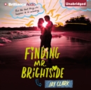 Finding Mr. Brightside - eAudiobook
