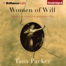 Women of Will : Following the Feminine in Shakespeare's Plays - eAudiobook