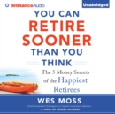 You Can Retire Sooner Than You Think - eAudiobook