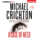 A Case of Need : A Novel - eAudiobook