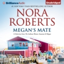 Megan's Mate : A Selection from The Calhoun Women: Suzanna & Megan - eAudiobook
