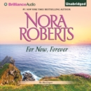 For Now, Forever - eAudiobook