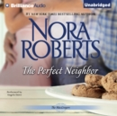 The Perfect Neighbor - eAudiobook