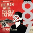 The Man with the Red Tattoo - eAudiobook