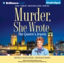 Murder, She Wrote: The Queen's Jewels - eAudiobook