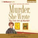 Murder, She Wrote: The Fine Art of Murder - eAudiobook
