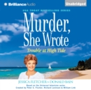 Murder, She Wrote: Trouble at High Tide - eAudiobook
