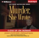Murder, She Wrote: Close-Up on Murder - eAudiobook