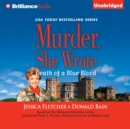 Murder, She Wrote: Death of a Blue Blood - eAudiobook