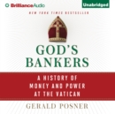 God's Bankers : A History of Money and Power at the Vatican - eAudiobook