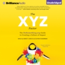 The XYZ Factor : The DoSomething.org Guide to Creating a Culture of Impact - eAudiobook