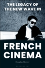 The Legacy of the New Wave in French Cinema - eBook